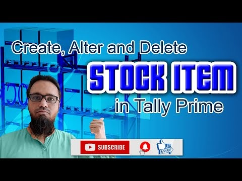 Stock Item in Tally Prime | स्टॉक आइटम कैसे बनाएं, उसमें सुधार कैसे करें और डिलीट कैसे करें