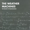 The Weather Machines, free and legal mp3s available below