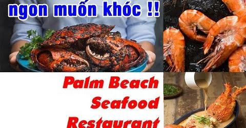 Ngon bật khóc với các món ăn ở Palm Beach Seafood Restaurant | Du Lịch Ăn Uống Singapore EP 04