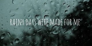 Rainy Weather Quotes Love The Life