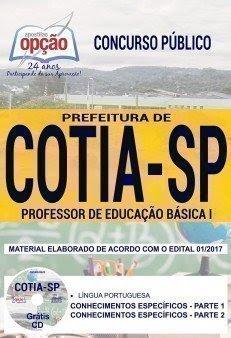 Apostila Concurso Prefeitura de Cotia 2018 | PROFESSOR DE EDUCAÇÃO BÁSICA I