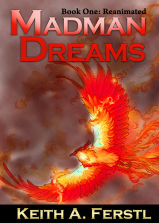 Madman Dreams (Book One: Reanimated)