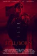 فيلم Still/Born 2017 مترجم اون لاين بجودة 1080p