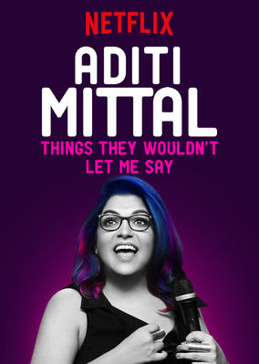 Aditi Mittal: Things They Wouldn't Let...