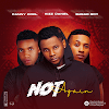 [Music]Dannycool ft Kizz Daniel & Sugarboy – Not Again - Omatunes