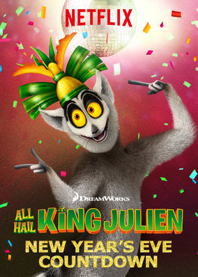 All Hail King Julien: New Year's Eve...