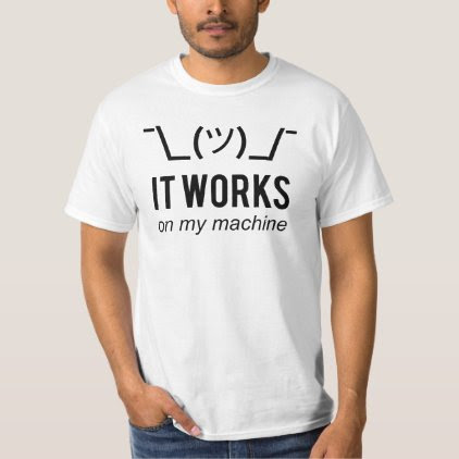 It works on my machine - Programmer Excuse Black T-Shirt