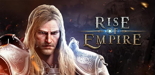 Rise of Empire Android Game [APK/OBB][1.250.104]
