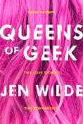 Title: Queens of Geek, Author: Jen Wilde