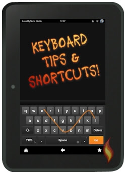 Kindle Fire Keyboard Tips And Shortcuts
