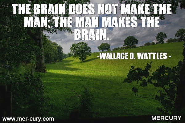 12 Wallace D Wattles Quotes For The Life You Want Forty One