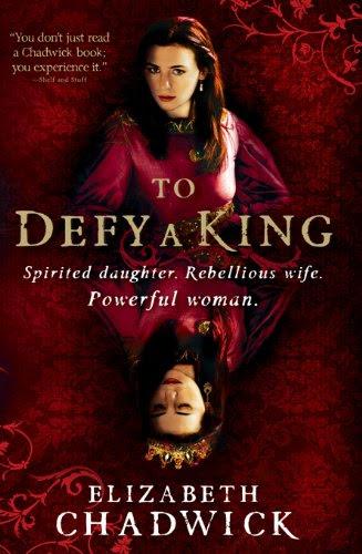 To Defy a King (William Marshal) by Elizabeth Chadwick