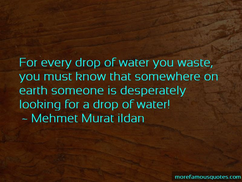 Every Drop Of Water Quotes Top 35 Quotes About Every Drop Of Water