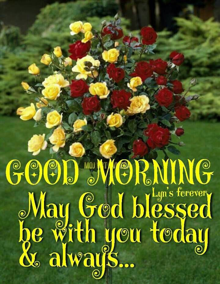 Good Morning May God Blessed Be With You Today Always Pictures