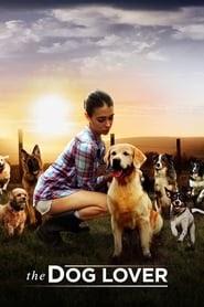 The Dog Lover film letöltés teljes minőség .hu online streaming szinkronizált magyarország 2016