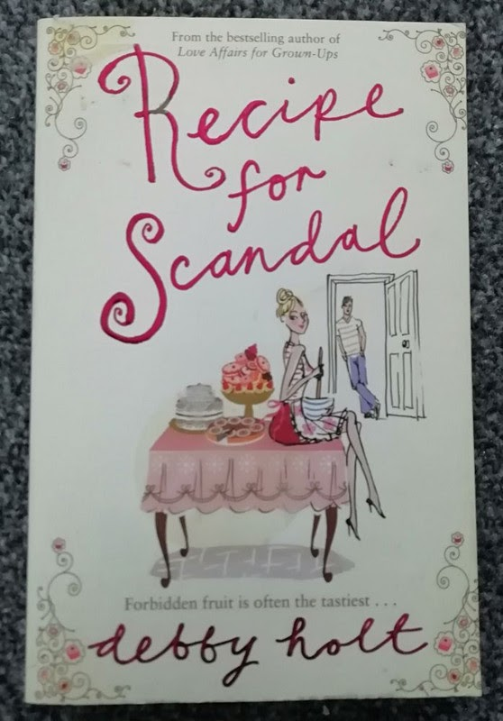 Recipe For Scandal by Debby Holt
