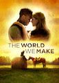 World We Make, The