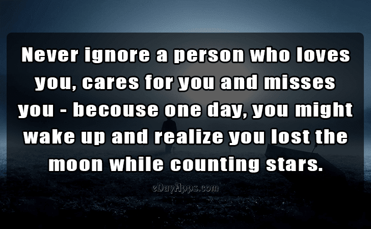 Quotes Best Of Never Ignore A Person Who Loves You