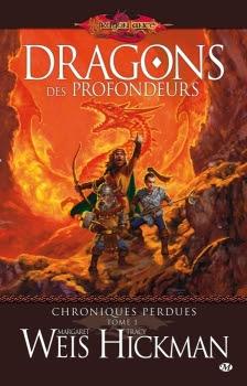 Couverture Dragonlance : Chroniques Perdues, tome 1 : Dragons des Profondeurs