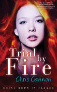 Trial By Fire, Author: Chris Cannon