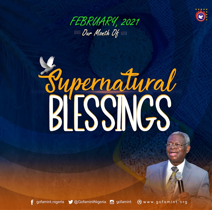 GOFAMINT PROPHETIC DECLARATION FOR THE MONTH OF FEBRUARY 2021