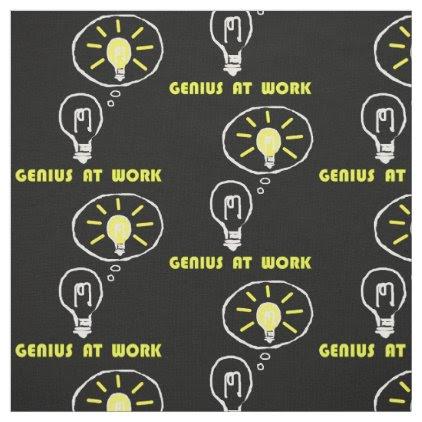 Genius at work fabric