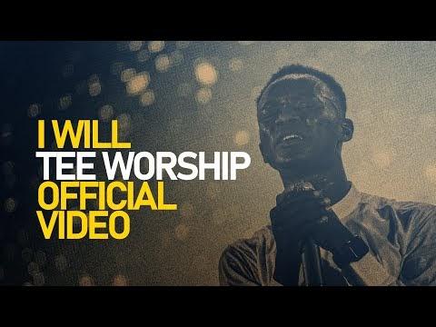 Tee Worship - I Will Lyrics