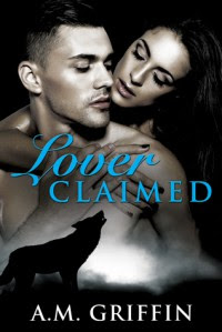 Lover Claimed - A.M. Griffin