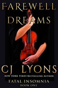 Farewell To Dreams by C. J. Lyons