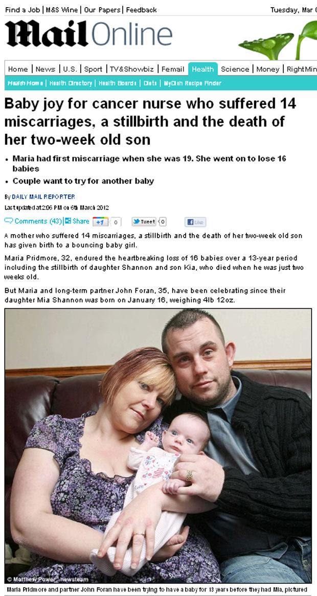 Maria Pridmore, de 32 anos, realizou o sonho de ser mãe, depois de 14 abortos, um filho natimorto e outro que faleceu com apenas duas semanas de vida. (Foto: Reprodução)