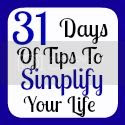 31 Days of Tips to Simplify Your Life