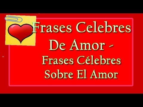 Frases Celebres De Amor Letra Musica Romantica