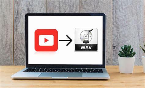 youtube  wav    options  convert youtube