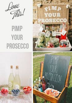 Pimp my prosecco wedding drinks idea   Hochzeit