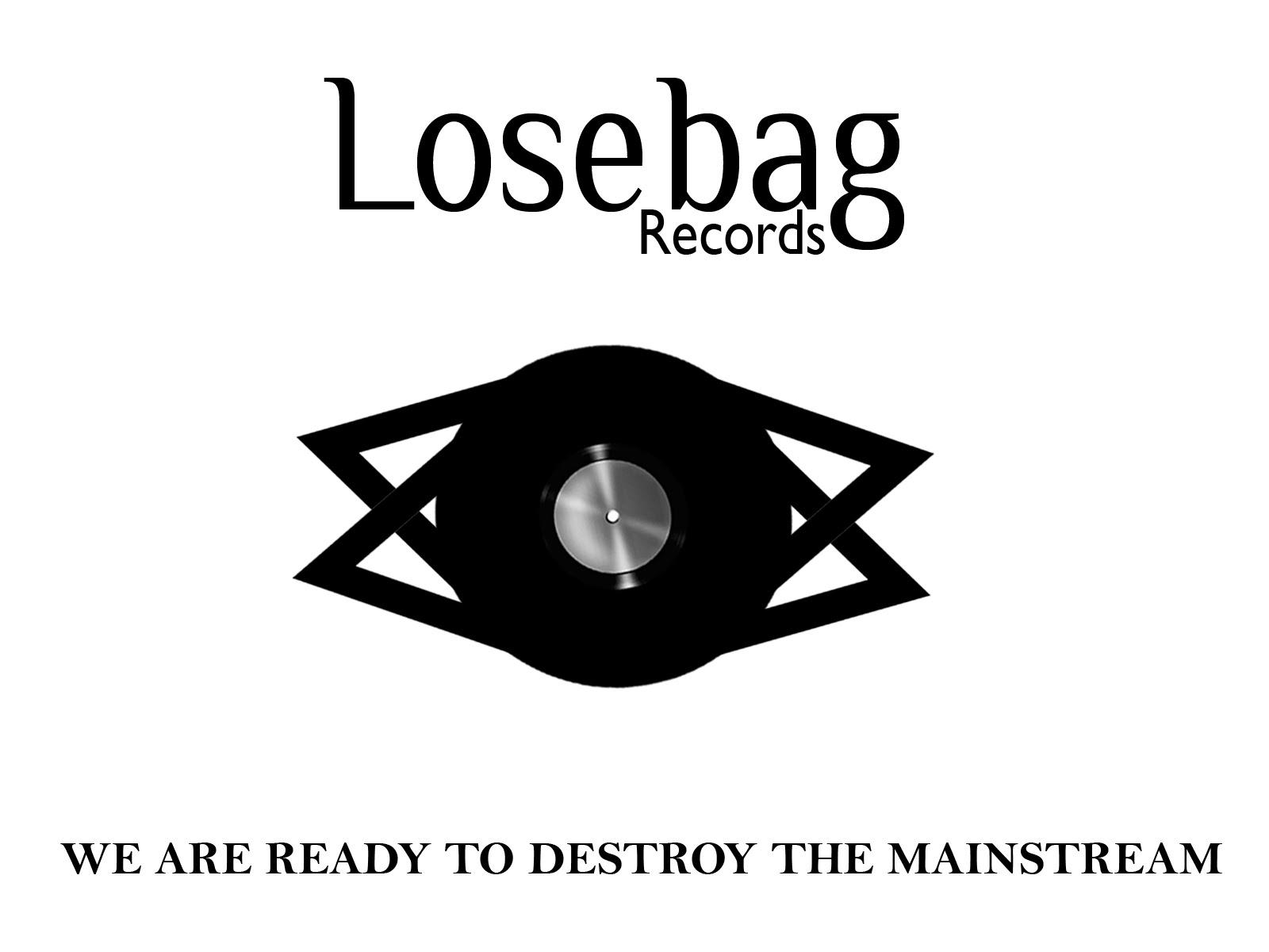 LOSEBAG RECORDS IS YOUR FUTURE