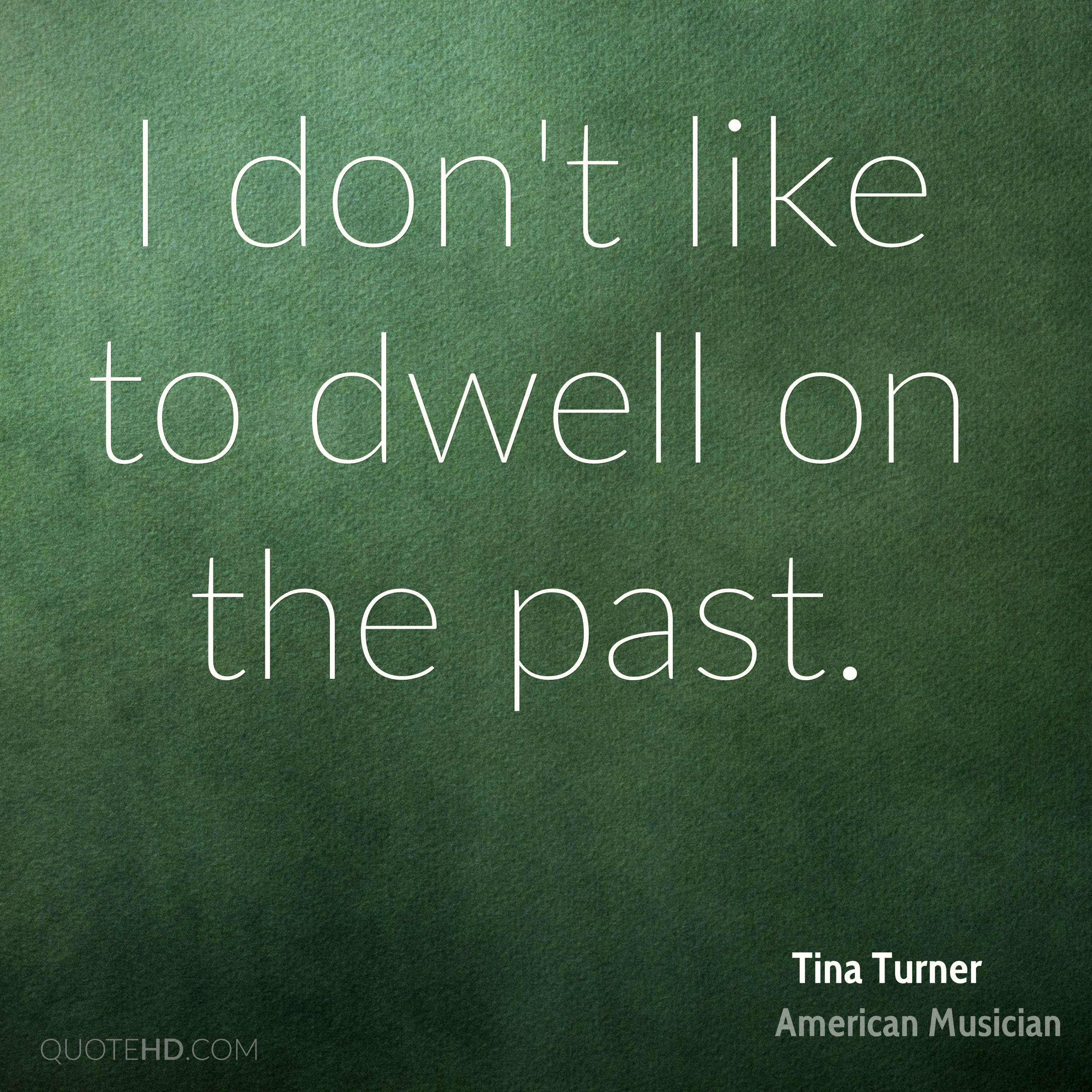 Tina Turner Quotes Quotehd