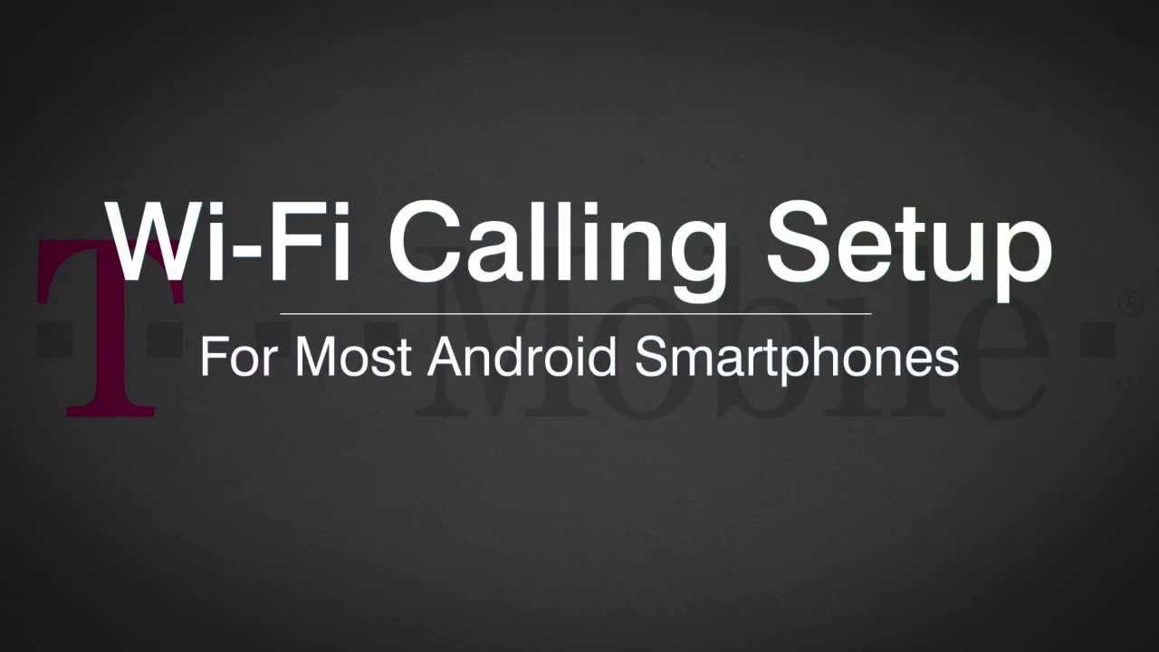 Setting Up Wi-Fi Calling on Android Phones - YouTube