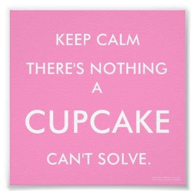 Cupcake Cute Keep Calm Pink Quotes Image 288389 On 23 Cupcake