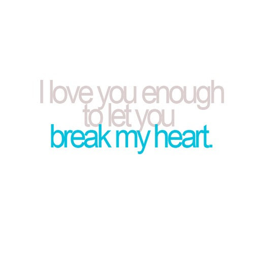 You Broke My Heart Quotes Sayings You Broke My Heart Picture Quotes