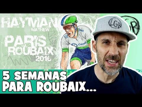 MATHEW HAYMAN, el REY del RODILLO... ¡5 SEMANAS PARA LA ROUBAIX... de 2016! - Alfonso Blanco