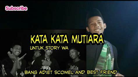 kata kata mutiara   story wa youtube
