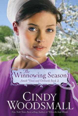 The Winnowing Season (Amish Vines and Orchards, #2)