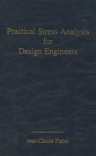 Mrscaponsilvestro Pdf Practical Stress Analysis For Design Engineers Design Analysis Of Aerospace Vehicle Structures By Jean Claude Flabel