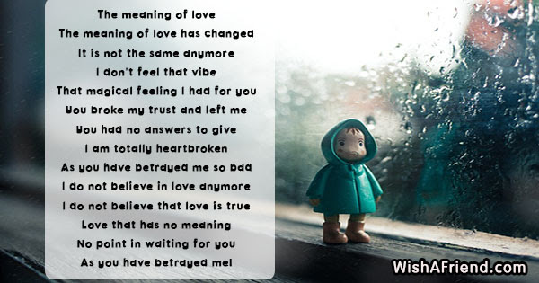 The Meaning Of Love Betrayal Poem