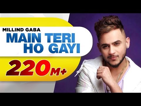 Main Teri Ho Gayi | Millind Gaba | Latest Punjabi Song 2017 | Speed Records