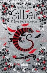 Silber. El tercer libro de los sueños (Silber III) Kerstin Gier