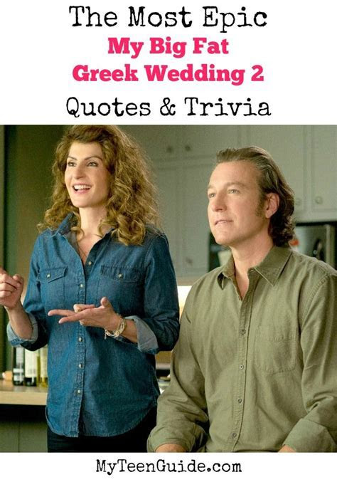 All The Top My Big Fat Greek Wedding 2 Quotes & Trivia