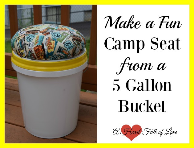 Easy DIY Camp Seat From A 5 Gallon Bucket - A Heart Full of Love - HMLP 86 - Feature