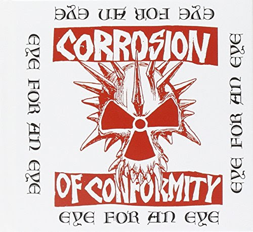 Corrosion of Conformity - Eye for an Eye+Six Songs with Mike Singing Album Cover