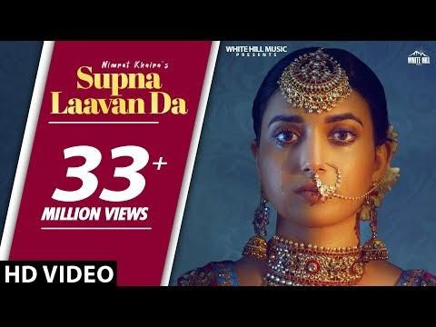 NIMRAT KHAIRA : Supna Laavan Da (Full Song) Preet Hundal | New Punjabi Songs 2019 | White Hill Music